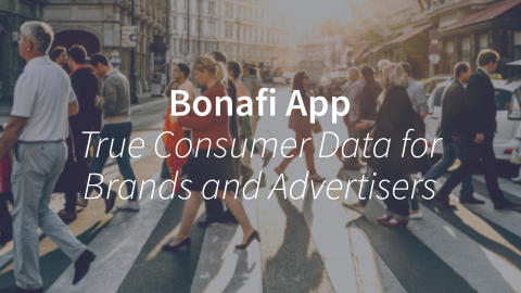 "Bonafi App – True Consumer ""Data"" for Brands and Advertisers"